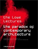 The paradox of contemporary architecture