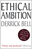Ethical Ambition (074756454X) by Bell, Derrick