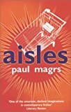 Aisles (0749006560) by Paul Magrs