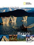 img - for National Geographic Countries of the World: Mexico book / textbook / text book