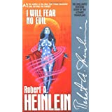 I Will Fear No Evil ~ Robert Heinlein