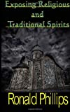 Exposing Religious and Traditional Spirits