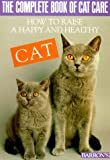 img - for The Complete Book of Cat Care (Pet series: training) book / textbook / text book
