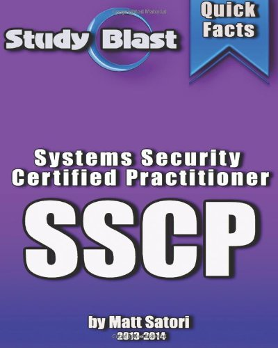 Study Blast Systems Security Certified Practitioner: Isc2'S Sscp® - Systems Security Certified Practitioner