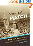 Game, Set, Match: Billie Jean King an...
