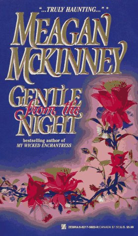 Gentle from the Night, MEAGAN MCKINNEY
