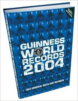 guinness buch der rekorde 2004 na 9783896810076 books. Black Bedroom Furniture Sets. Home Design Ideas