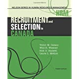 Recruitment and Selection in Canadaby Victor M Catano