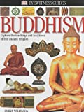 Buddhism (Eyewitness Guides) (0751369691) by Wilkinson, Philip