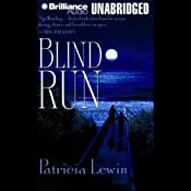 Blind Run | [Patricia Lewin]