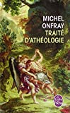 img - for Traite D'Atheologie (Le Livre de Poche) (French Edition) book / textbook / text book