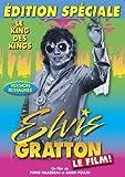 Elvis Gratton (Version française)