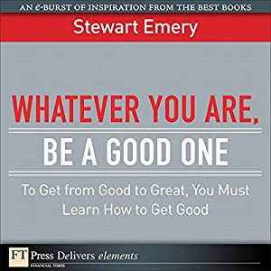 Whatever You Are Be a Good One Audiobook