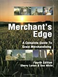 img - for Merchant's Edge: A Complete Guide to Grain Merchandising book / textbook / text book