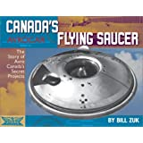 Avrocar: Canada's Flying Saucer: The Story of Avro Canada's Secret Projects
