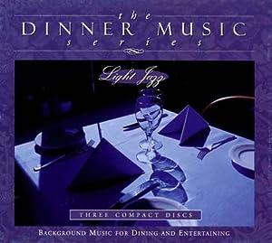 The Dinner Music Series: Light Jazz
