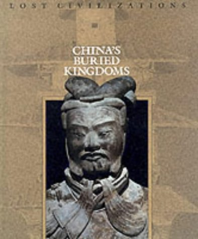 Image for China's Buried Kingdoms (Lost Civilizations)