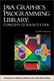 img - for Java Graphics Programming Library: Concepts to Source Code (with CD-ROM) (Charles River Media Programming) book / textbook / text book