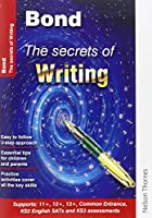 Bond the Secrets of Writing: (Bond Guide)