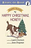 Happy Christmas, Honey! (0689847645) by Godwin, Laura