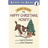 Happy Christmas, Honey! ~ Laura Godwin