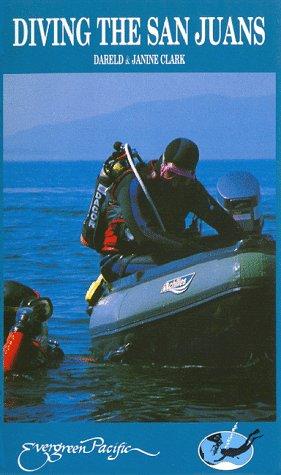 Diving the San Juans, Dareld Clark