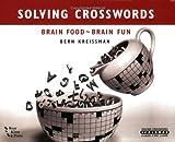Solving Crosswords:Brain Food-Brain Fun