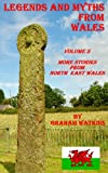 Legends and Myths From Wales - North-eastern Wales (English Edition)