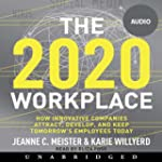 2020 Workplace: How Innovative Compan...