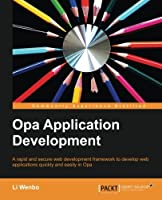 Opa Application Development Front Cover