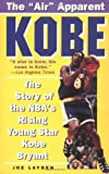 Kobe: The Story of the NBAs Rising Young Star Kobe Bryant
