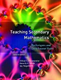 Teaching Secondary Mathematics: Techniques and Enrichment Units (7th Edition)