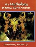 The Mythology of Native North America