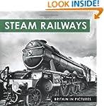 Steam Railways (Britain in Pictures)