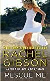 Rescue Me by  Rachel Gibson in stock, buy online here