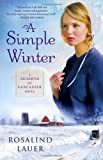 A Simple Winter (Seasons of Lancaster, Book 1)