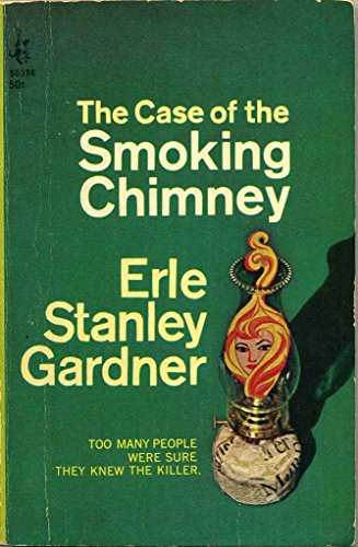 The Case of the Smoking Chimney EARLE STANLEY GARDNER MURDER MYSTERY 1967 PRINTING (The Case Of The Smoking Chimney compare prices)