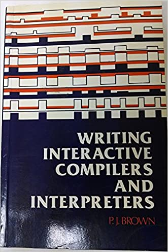 Writing Interactive Compilers and Interpreters (Wiley Series in Computing)