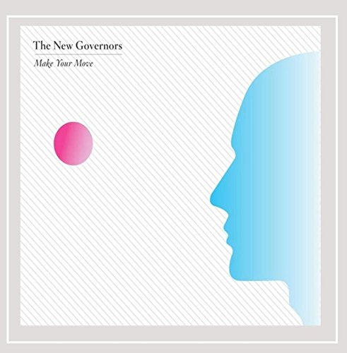 The New Governors - Make Your Move