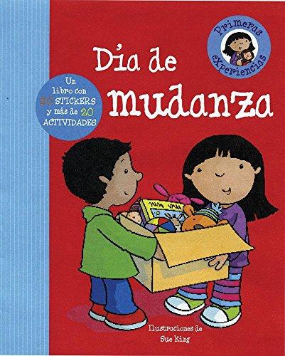 Día de mudanza (First Experience) (Spanish Edition)
