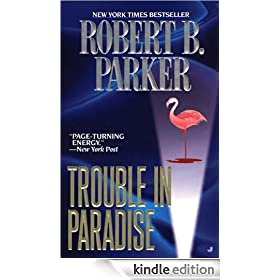 Trouble in Paradise: Jesse Stone Series, Book 2 (Jesse Stone Novels)