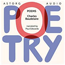 Poems by Charles Baudelaire Audiobook by Charles Baudelaire Narrated by Katie Haigh