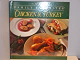 All Time Family Favorites: Chicken & Turkey (0785311904) by Publications International