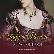 Lady of Passion Audiobook by Freda Lightfoot Narrated by Karen Cass