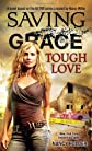 Saving Grace: Tough Love