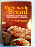 img - for Homemade bread, by the food editors of Farm journal. Edited by Nell B. book / textbook / text book