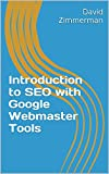 Introduction to SEO with Google Webmaster Tools