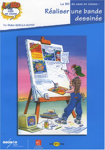 http://www.sceren.com/cyber-librairie-cndp.aspx?l=realiser-une-bande-dessinee&prod=21892&cat=591597