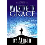 Walking in Graceby Atman
