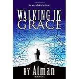 Walking in Graceby Atman